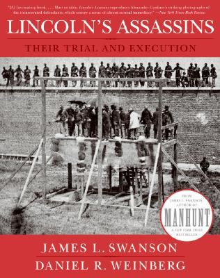 Lincoln's Assassins By Swanson, James L./ Weinberg, Daniel R.