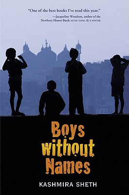 Boys Without Names By Sheth, Kashmira