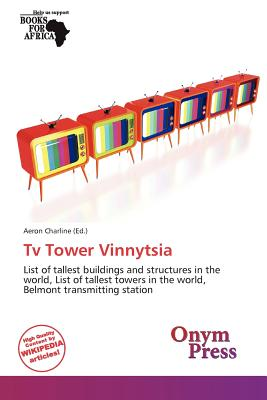 Onym Press TV Tower Vinnytsia by Charline, Aeron [Paperback] at Sears.com
